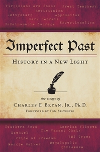 Imperfect Past: History in a New Light [Hardcover]